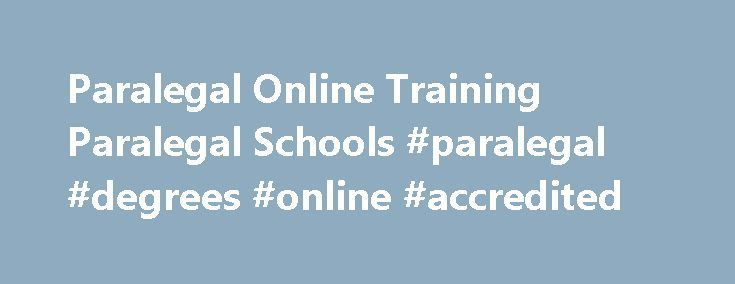 Paralegal Online Training Paralegal Schools #paralegal #degrees ...