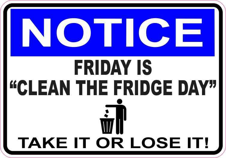 Stupendous 5In X 3 5In Notice Friday Is Clean The Fridge Day Magnet Home Remodeling Inspirations Cosmcuboardxyz