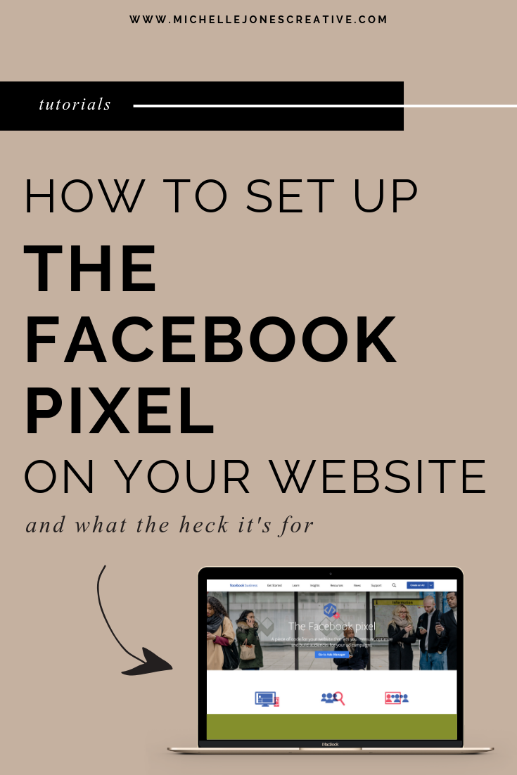 How To Set Up The Facebook Pixel On Your Website Facebook Pixel Facebook Marketing Strategy Facebook Ads Design