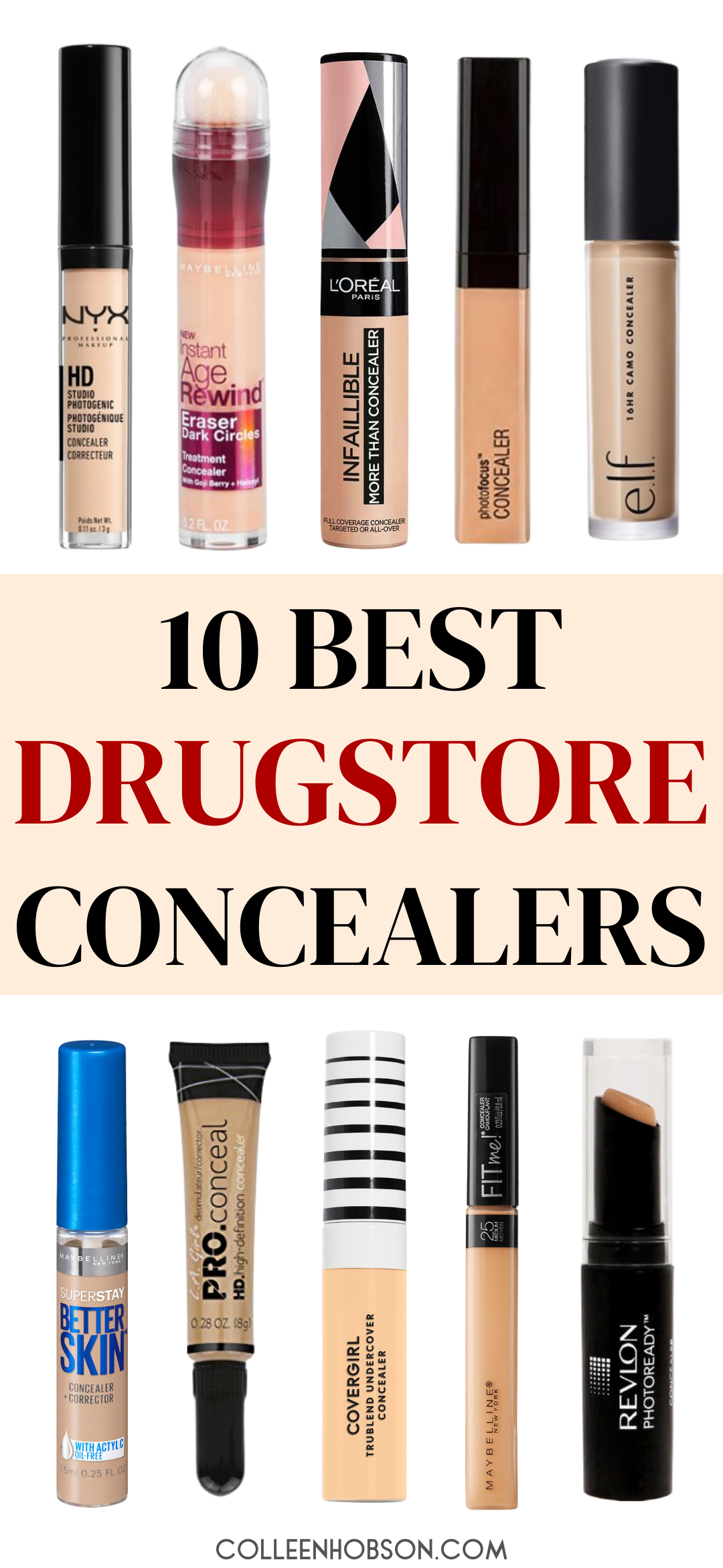 Top 10 Best Drugstore Concealers For Covering Dark Under Eye Circles And Blemishes Bes In 2020 Drugstore Concealer Best Drugstore Concealer Beauty Products Drugstore