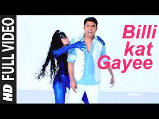 Kis Kisko Pyaar Karoon Movie S Songs Name 1 Billi Kate Gayee 2 Hum To Yaaro Latak Gaye 3 Baam Bam 4 Jugni Peek Movie Songs Hindi Movie Song Hindi Movies