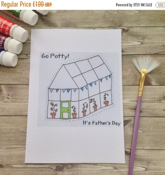 SALE Go Potty It's Father's Day Greetings Card. Perfect for gardening fathers, dads with greenhouses and green thumbs. Illustrated art for d
