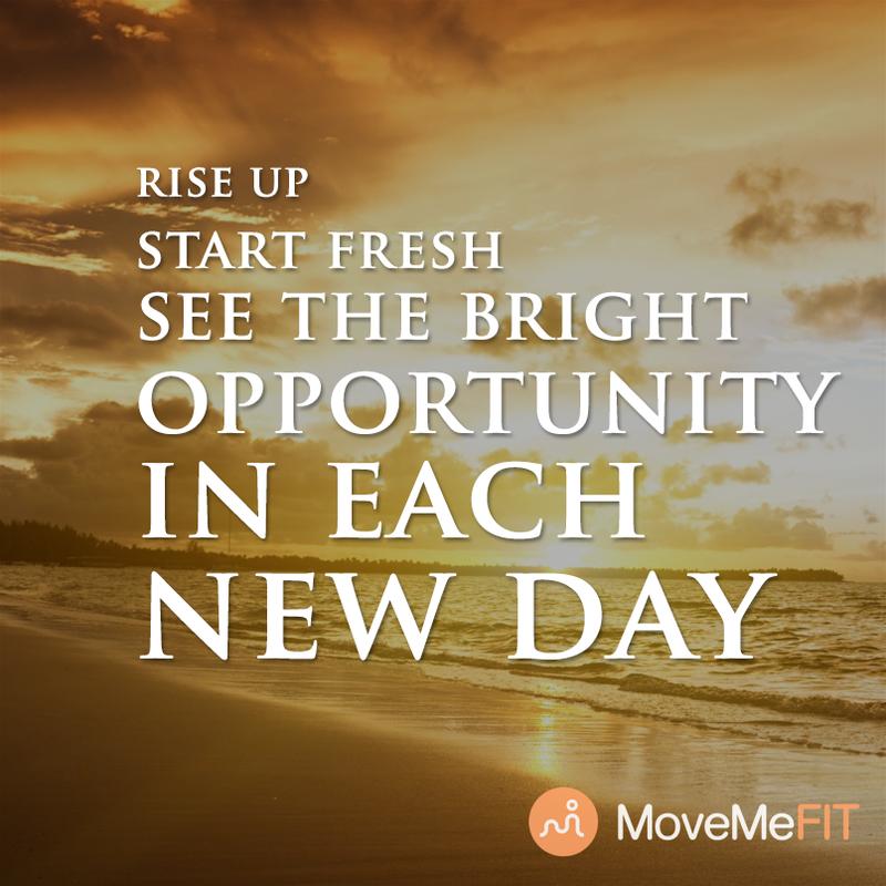 Rise up and start fresh today! www.MoveMeFit.com #fitnessinspiration #workouts #fitspo