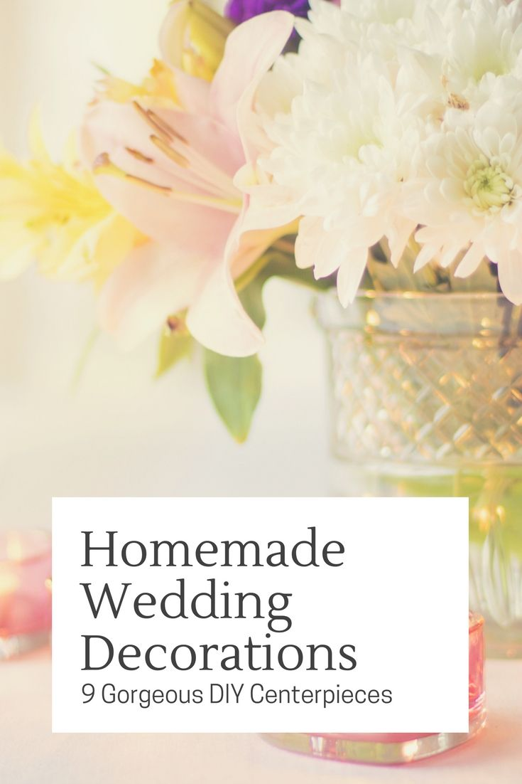 Pinterest image for Homemade Wedding Decorations - 9 Gorgeous DIY ...