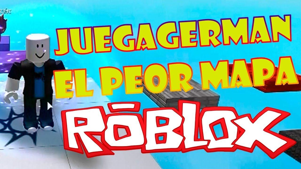 ROBLOX Juegagerman el peor mapa!!  EUREKA!