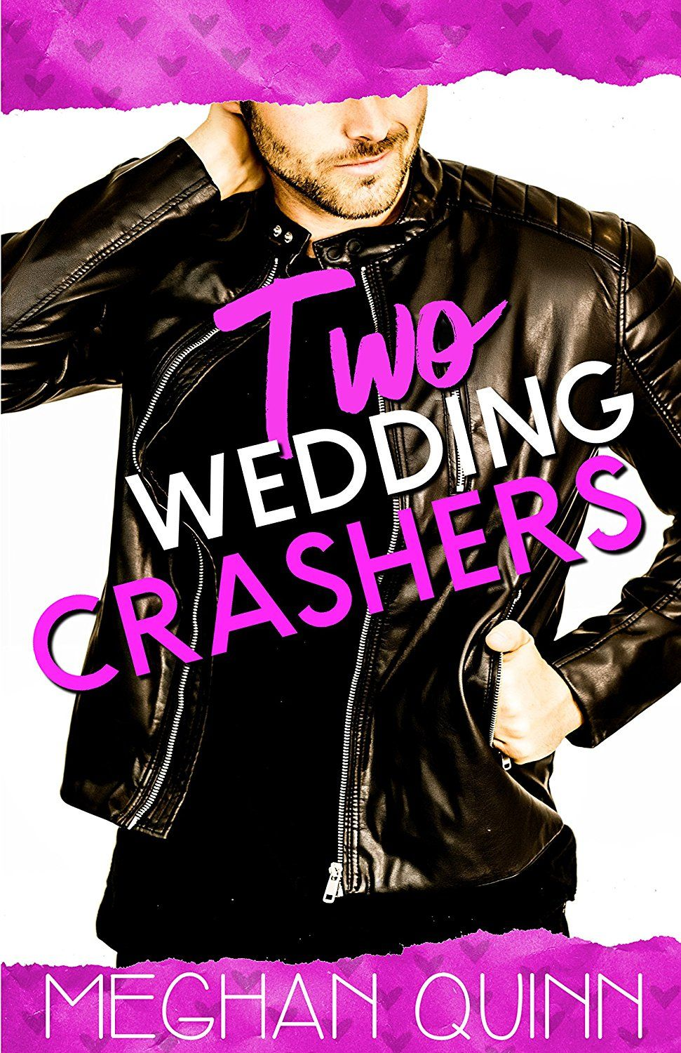 Wedding Crashers 2.Two Wedding Crashers The Dating By Numbers Series Book 2 Ebook