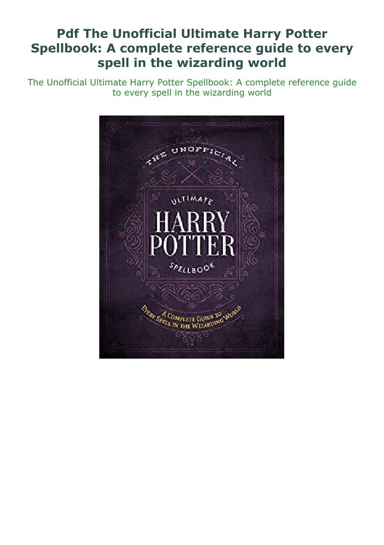 Pdf The Unofficial Ultimate Harry Potter Spellbook A Complete