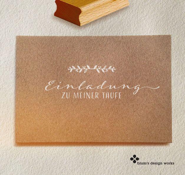 **Stempel Für Einladungen Zur Taufe** Für Liebevoll Selbstgestaltete  Einladungskarten Zur Taufe Eures
