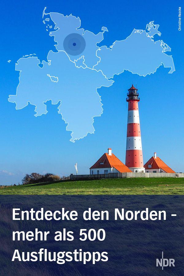 Tipps für Ausflüge in Norddeutschland – NDR.de – Das Beste am Norden