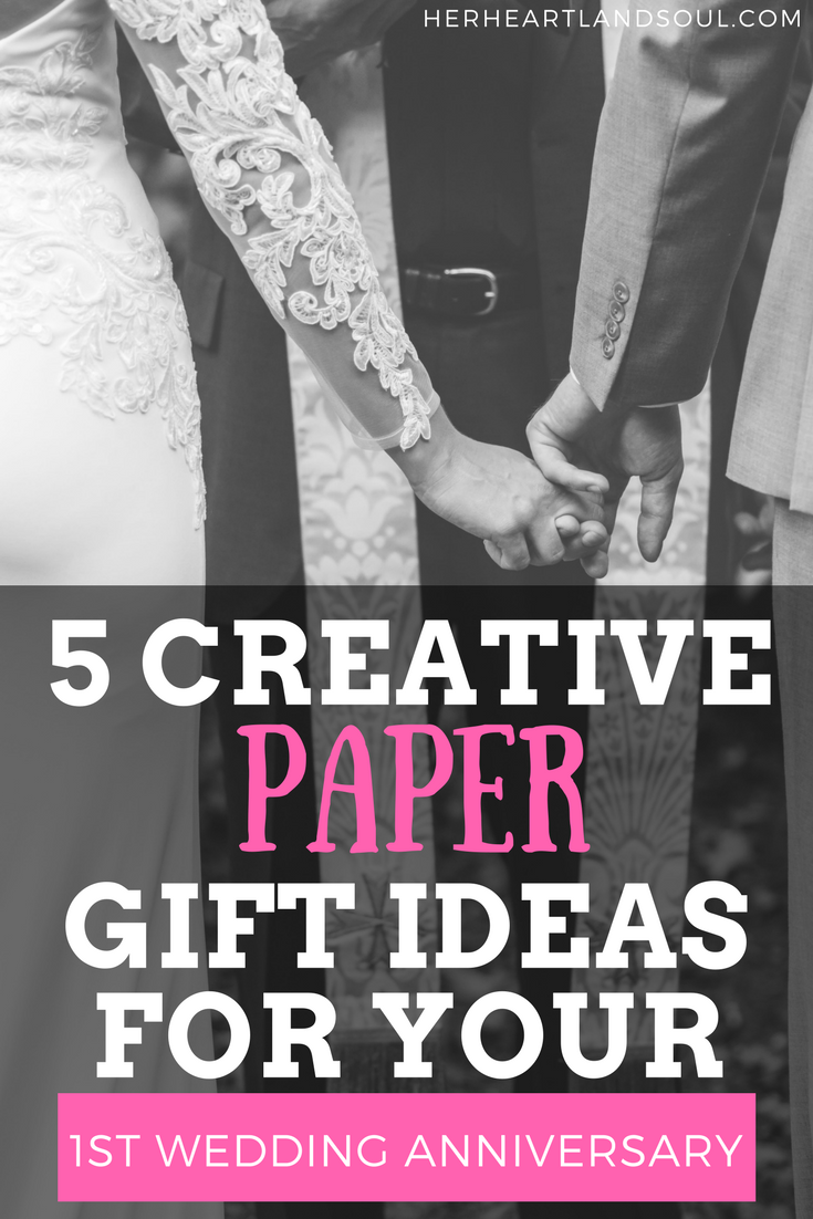 5 Creative Paper Gift Ideas For Your 1st Wedding Anniversary First Wedding Anniversary Gift Paper Gifts Anniversary Paper Wedding Anniversary Gift