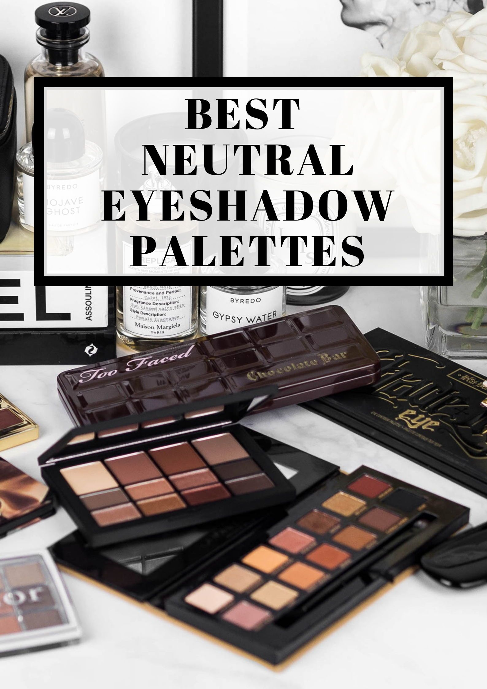 Best Neutral Eyeshadow Palettes For Any Occasion Neutral