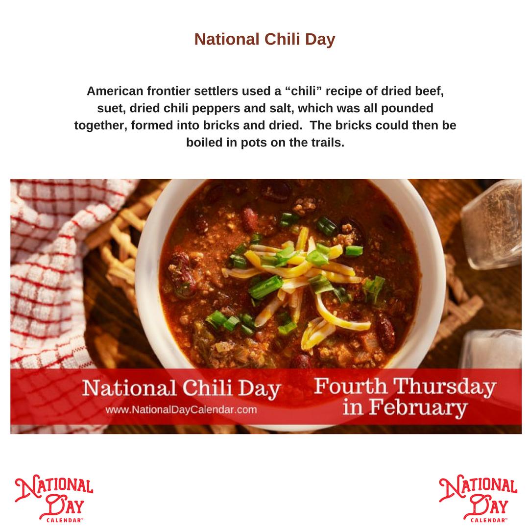 National Chili Day Fourth Thursday In February National Day Calendar National Chili Day Chili And Cornbread Chili