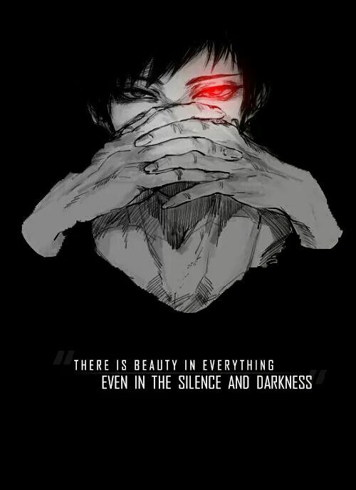 Há beleza em tudo, mesmo no silêncio, e na escuridão