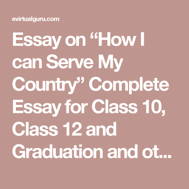 how can i serve my country essay