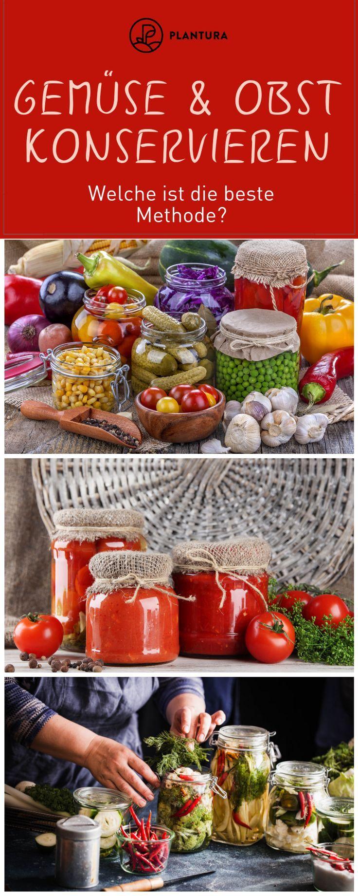 Gemüse und Obst konservieren: Einmachen, einfrieren, trocknen & Co #obstgemüse