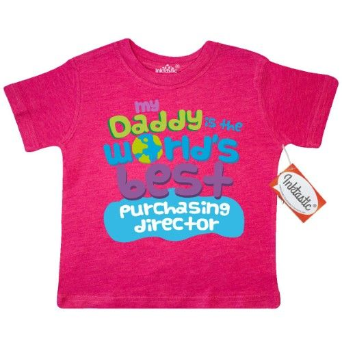 b9a085c6 Inktastic My Daddy Is The World's Best Purchasing Director Toddler T-Shirt  Child's Kids Baby Gift Director's Son Childs Like Cute Occupation Apparel  ...