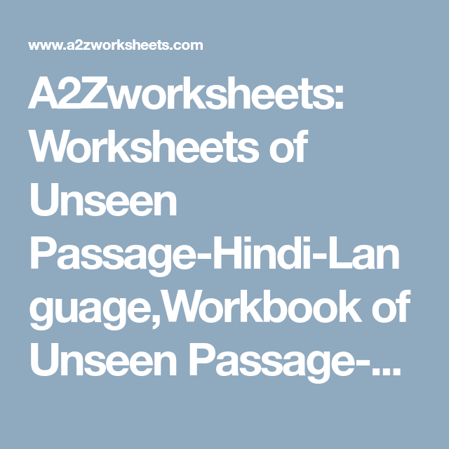 A2Zworksheets: Worksheets of Unseen Passage-Hindi-Language,Workbook ...