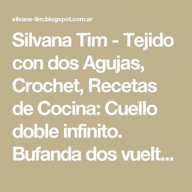 Silvana Tim - Tejido con dos Agujas, Crochet, Recetas de Cocina ...
