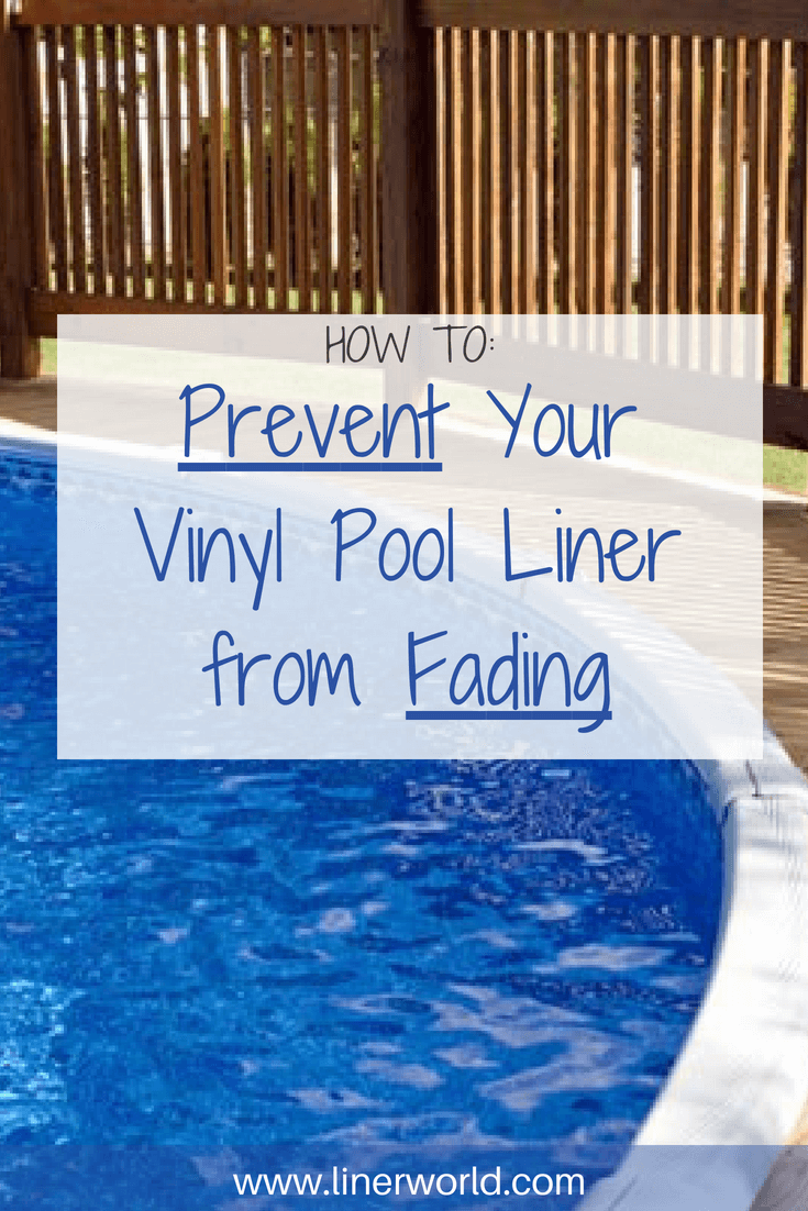 Prevent Your Swimming Pool Liner For Fading With These Tips Tricks Swimmingpool Pool Liner Vinyl Pool Swimming Pool Liners