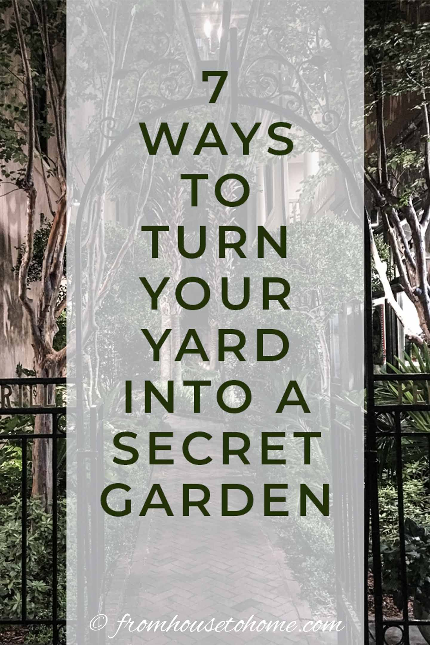 Secret Garden Design Ideas How To Create Your Own Garden Room