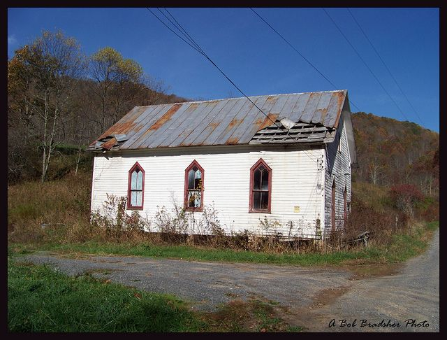 Old Abandoned Church In Wv By Bob In Tn Via Flickr Churches