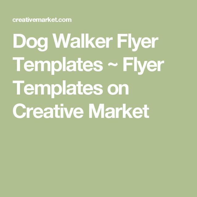 Dog Walker Flyer Templates Flyer Templates On Creative Market