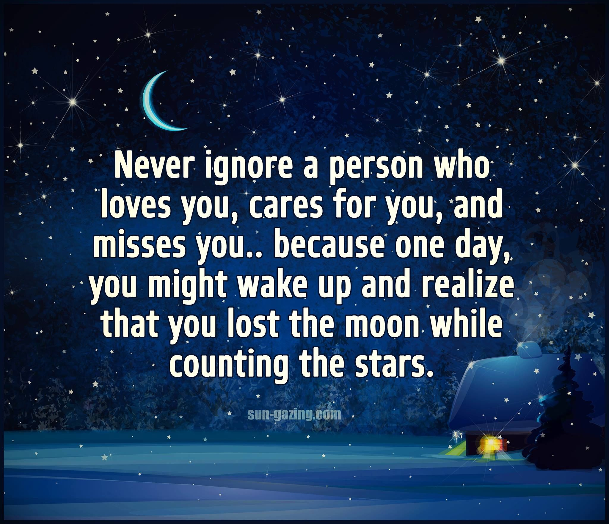 Never Ignore Someone Who Loves You love love quotes quotes