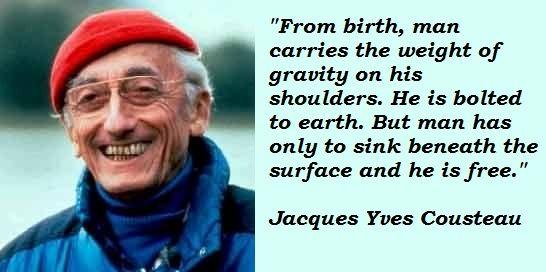 Jacques Cousteau Quotes | Jacques Yves Cousteau Quotes Cousteau Calypso Scuba Diving