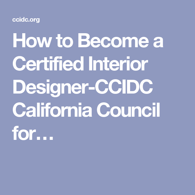 How To Become A Certified Interior Designer-CCIDC