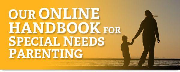 Online Handbook For Special Needs >> Online Handbook Full Of Resources For Special Needs Families
