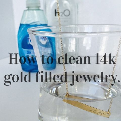 How To Clean 14k Gold Filled Jewelry Clean gold jewelry Helpful
