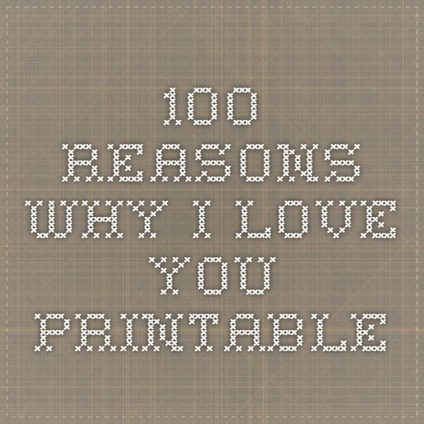 100 Reasons Why I Love You Printable With Images 100 Reasons
