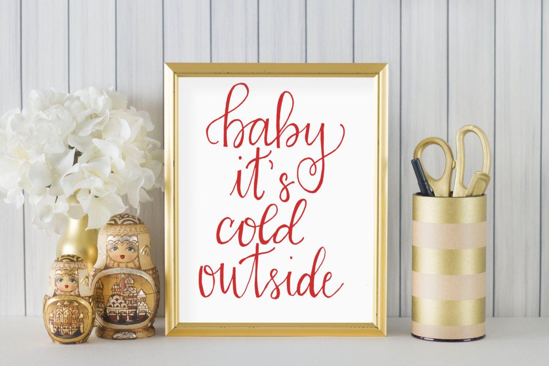 Christmas Print - Baby It's Cold Outside - Christmas Lyrics - Christmas Decor - Christmas ...