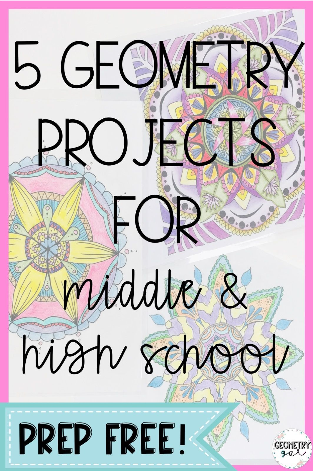 Geometry Projects For Middle And High School 5 Different