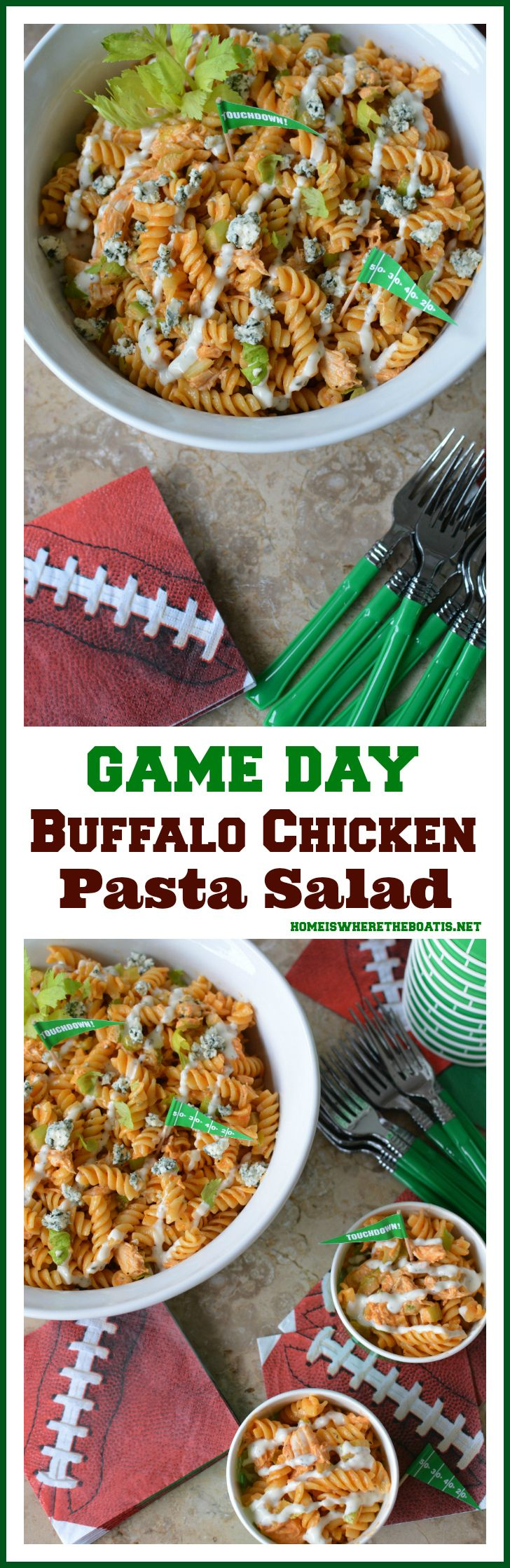 Buffalo Chicken Pasta Salad and Game Day Recipes