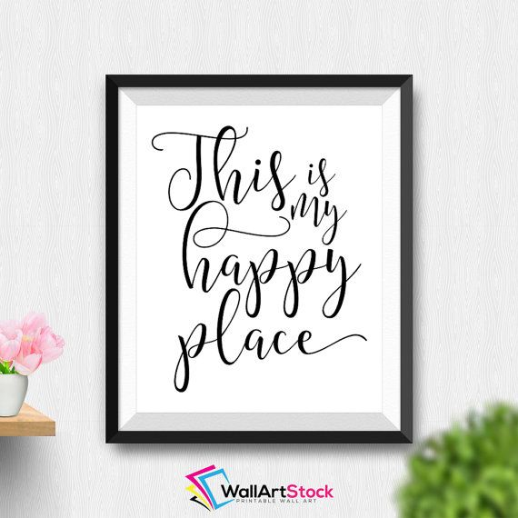 Printable This Is My Happy Place Wall Art Motivational Quote Office Decor Calligraphy Quotes Printable Quot Wall Printables Laundry Room Art Printable Wall Art