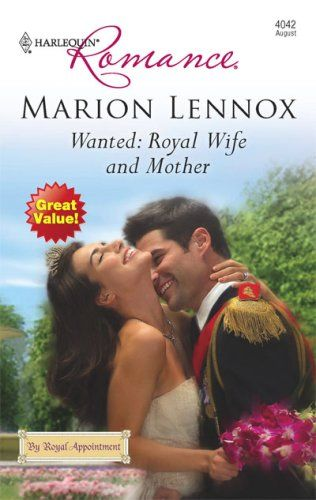 Marion Lennox - Wanted: Royal Wife and Mother / #awordfromJoJo #ContemporaryRomance #MarionLennox