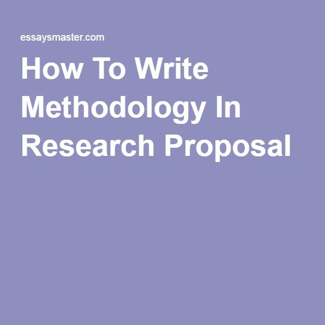 How To Write Methodology In Research Proposal custom essay writing