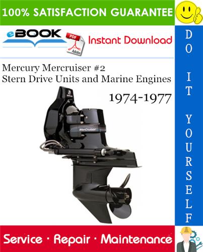 Mercury Mercruiser 2 Stern Drive Units And Marine Engines Service Repair Manual 1974 1977 Download Repair Manuals Mercury Repair