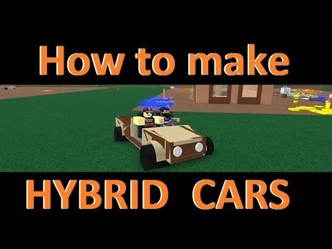 63 Hybrid Cars Lumber Tycoon 2 Roblox How To Make Them