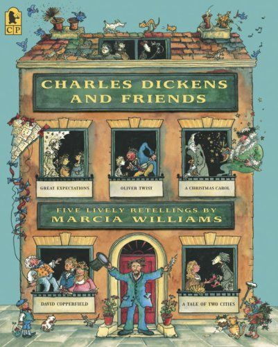 Charles Dickens And Friends: Five Lively Retellings By