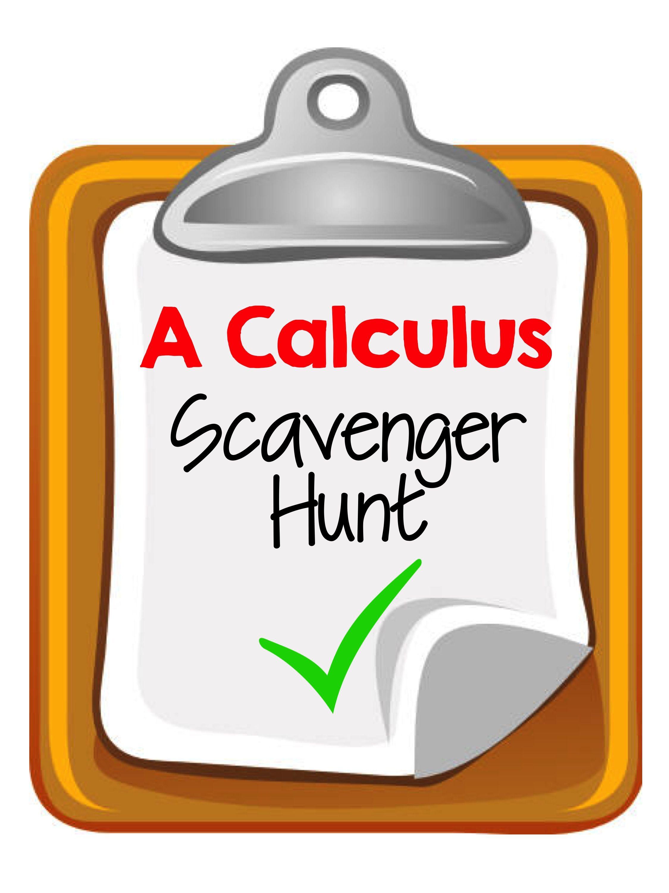 A Calculus Scavenger Hunt