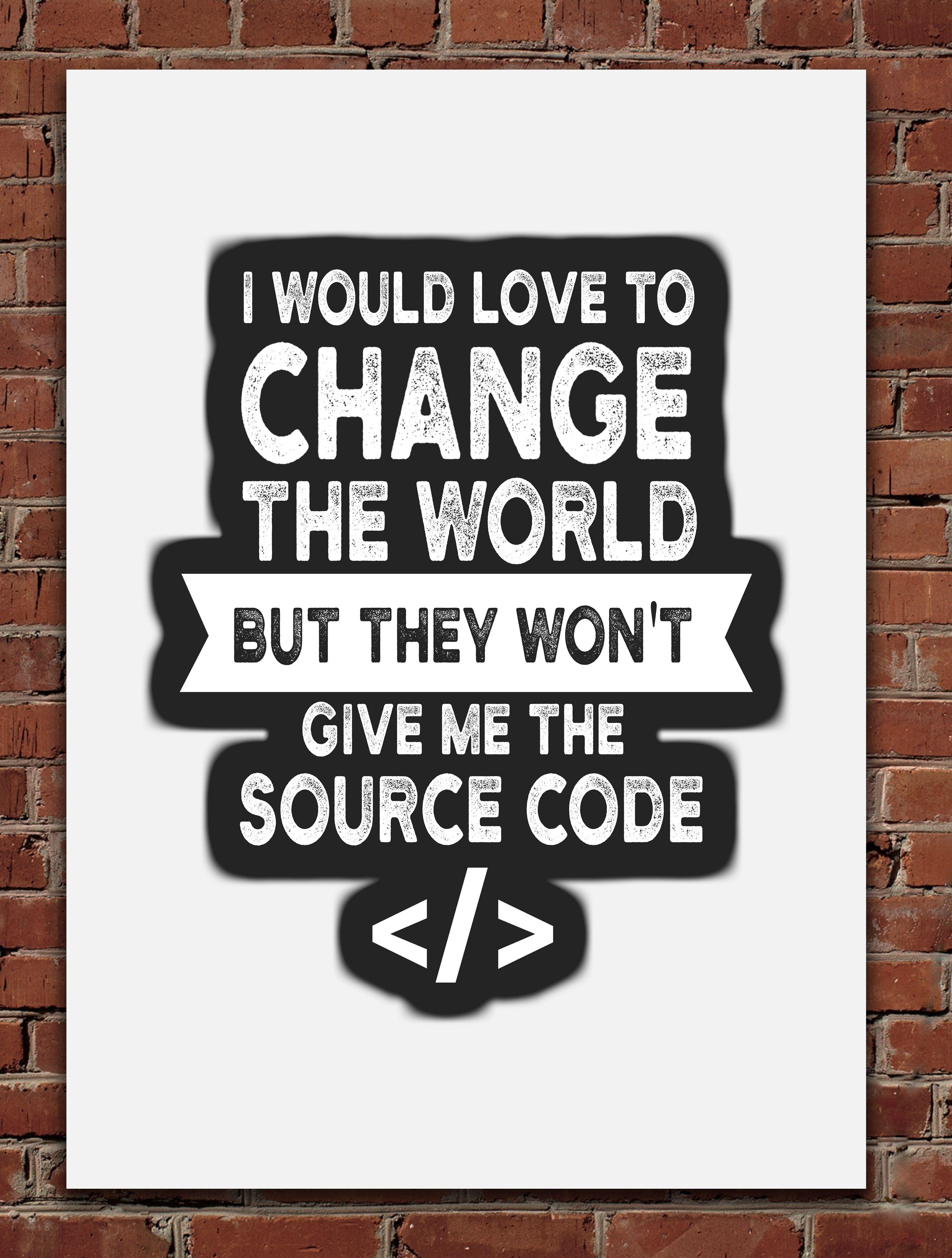 Programmer Source Code Metal Poster Posterworld Displate Programmer Quotes Funny Programmer Quote Programmer Humor