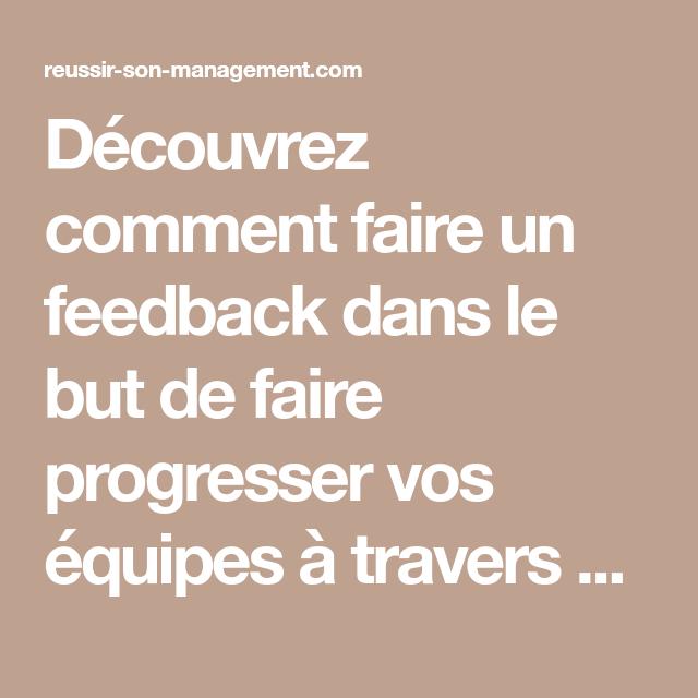 Découvrez comment faire un feedback dans le but de faire ...