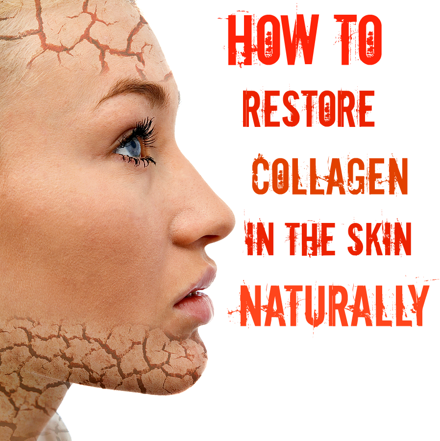 Collagen Skin Care: How To Restore Collagen In The Skin Naturally #Beauty