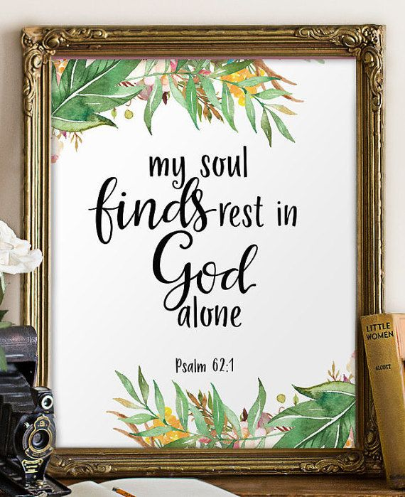 Teen scripture art, Bible verse wall art print, Christian wall art, My soul finds rest, Bible quote, Christian printable, Psalm 62:1 BD-971 #bible