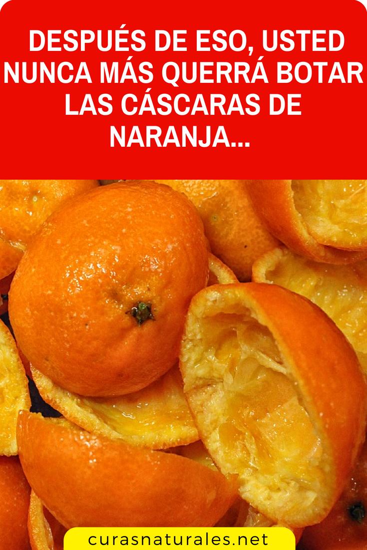 3 Increíbles Beneficios De La Cáscara De Naranja Que Usted No Conocía Después De Eso Usted Nun Cascara De Naranja Beneficios De La Naranja Remedios Naturales