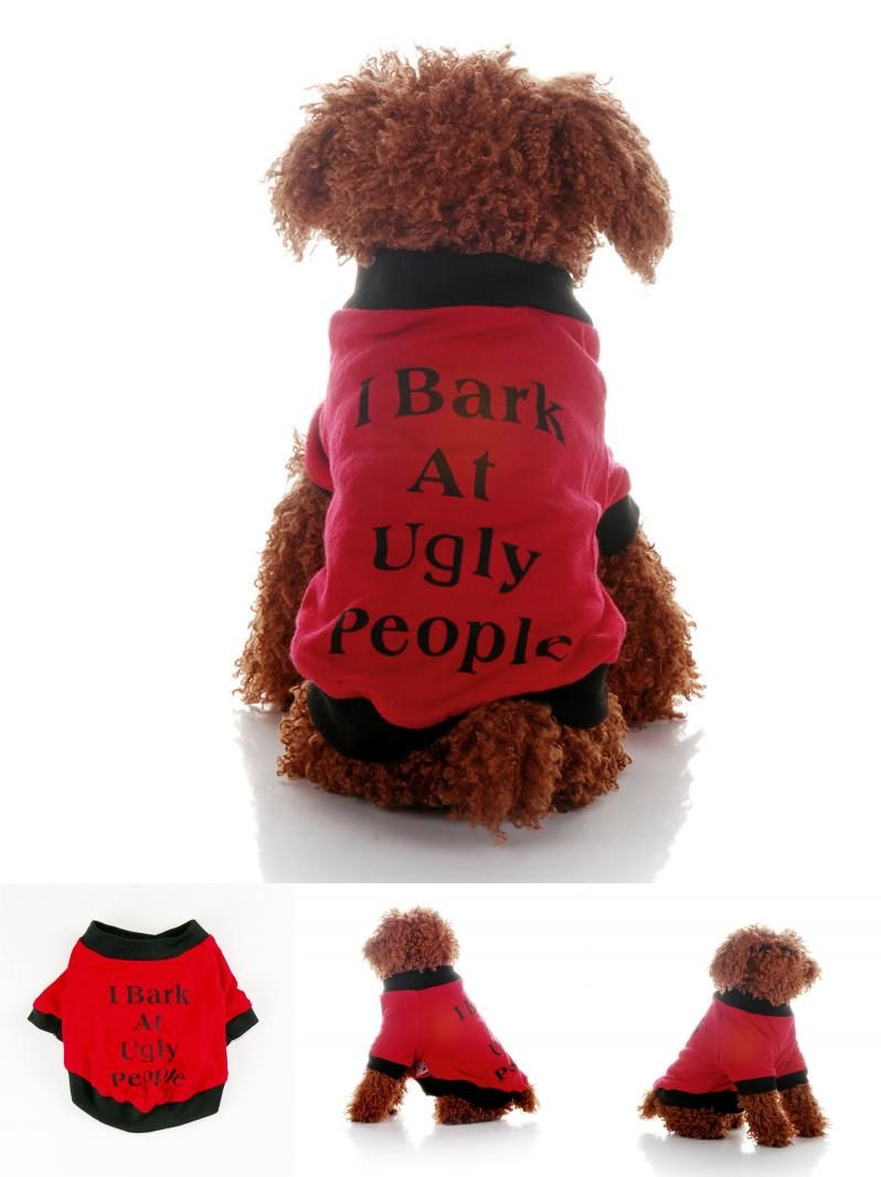 b2c2e923a [Visit to Buy] Fashion red pet cat dog shirt hoodie clothes I Bark At Ugly  People letter print winter outfit wearing apparel festival dress up # ...