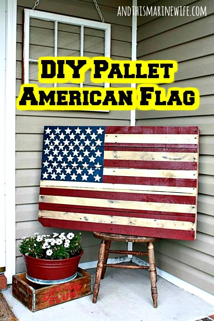 50 Diy Patriotic Decorations To Celebrate America Pallet Art Wooden Pallet Projects American Flag Pallet Diy Pallet Projects