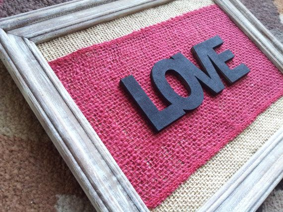 Rustic Burlap Love Sign  Valentine's Day by iheartsigns on Etsy, $15.95